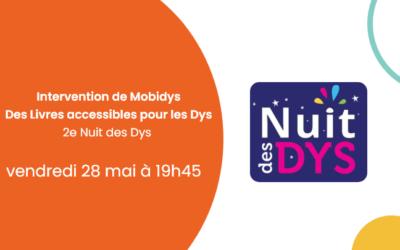 28 mai – Intervention de MOBiDYS lors de la 2e Nuit des Dys – Des Livres accessibles pour les Dys