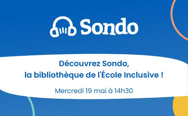 19 Mai – Découvrez Sondo, la bibliothèque de l'École Inclusive !