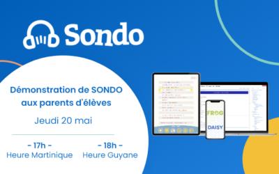 20 mai – Démonstration de SONDO aux parents – session Martinique et Guyane