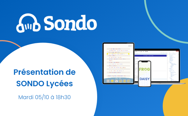 5 octobre – Présentation de SONDO lycées